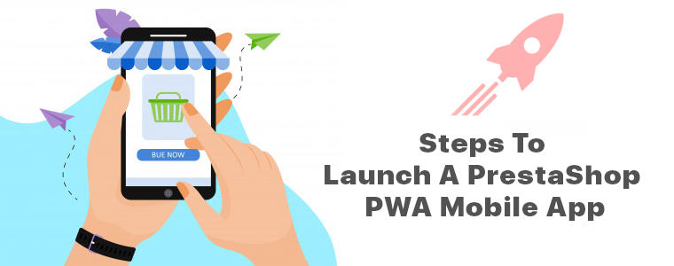 steps-to-launch-prestashop-pwa