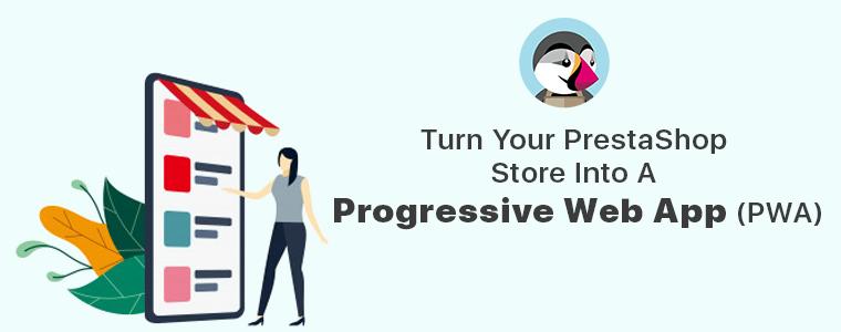 Turn-Your-PrestaShop-Store-Into-A-Progressive-Web-App-(PWA)
