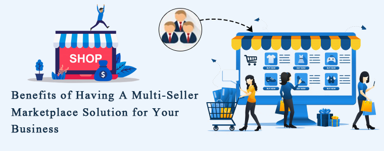 Benefits-of-Having-A-Multi-Seller-Marketplace