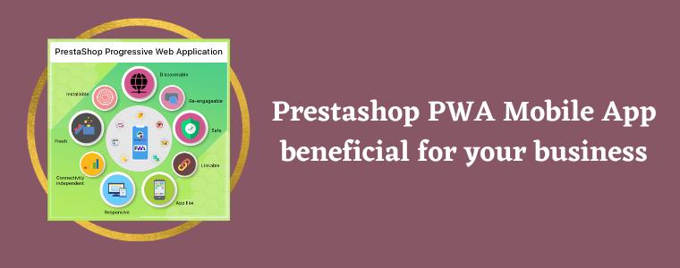 Prestashop PWA Mobile App beneficial for your business